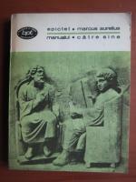 Anticariat: Epictet, Marcus Aurelius - Manualul, Catre sine