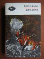 Anticariat: Ernest Hemingway - Adio, arme