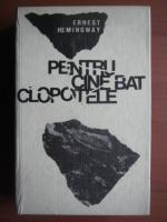 Anticariat: Ernest Hemingway - Pentru cine bat clopotele