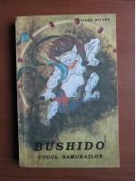 Anticariat: Inazo Nitobe - Bushido codul samurailor