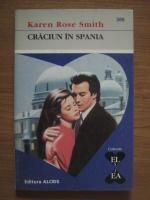 Anticariat: Karen Rose Smith - Craciun in Spania