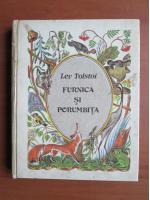 Anticariat: Lev Tolstoi - Furnica si porumbita