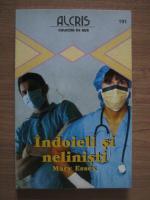 Anticariat: Mary Essex - Indoieli si nelinisti