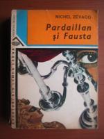 Anticariat: Michel Zevaco - Pardaillan si Fausta