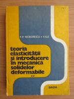 Anticariat: P. P. Teodorescu - Probleme plane in teoria elasticitatii (volumul 2)