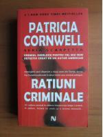 Anticariat: Patricia Cornwell - Ratiuni criminale