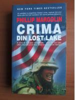 Anticariat: Phillip Margolin - Crima din Lost Lake