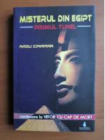 Anticariat: Radu Cinamar - Misterul din Egipt. Primul tunel
