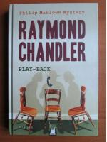 Anticariat: Raymond Chandler - Play back