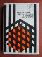 Anticariat: St. Papa - Uleiuri minerale pentru utilaje si procese industriale