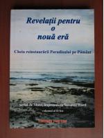 Anticariat: Suzanne Ward - Revelatii pentru o noua era, volumul 2. Cheia reinstaurarii Paradisului pe Pamant