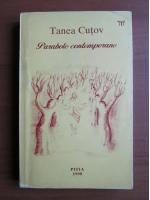 Anticariat: Tanea Cutov - Parabole contemporane