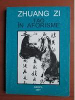 Anticariat: Zhuang Zi - Tao in aforisme