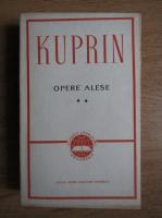 Anticariat: A. I. Kuprin - Opere alese (volumul 2)