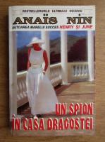 Anais Nin - Un spion in casa dragostei. Triunghiul Venerei