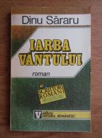 Dinu Sararu - Iarba vantului