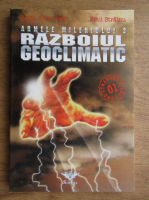 Anticariat: Emil Strainu - Armele mileniului 3. Razboiul geoclimatic