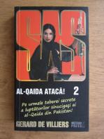 Anticariat: Gerard de Villiers - Al-Qaida ataca (volumul 2)