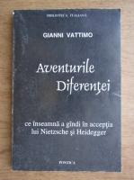 Gianni Vattimo - Aventurile diferentei