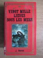 Anticariat: Jules Verne - Vingt mille lieues sous les mers
