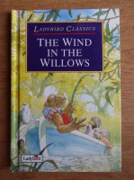 Anticariat: Kenneth Grahame - The wind in the willows