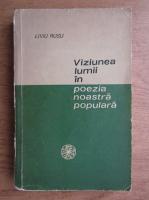 Anticariat: Liviu Rusu - Viziunea lumii in poezia noastra populara