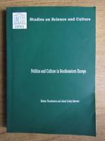 Razvan Theodorescu - Politics and culture in Southeastern Europe