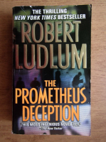 Anticariat: Robert Ludlum - The Prometheus deception