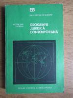 Anticariat: Victor Dan Zlatescu - Geografie juridica contemporana