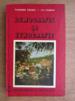 Vladimir Trebici - Demografie si etnografie