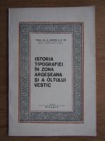 Augustin Z. N. Pop - Istoria tipografiei in zona argeseana a Oltului Vestic