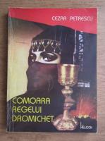 Anticariat: Cezar Petrescu - Comoara regelui Dromichet