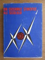 Anticariat: Emil Iordachescu - Din cuceririle stiintifice ale secolului XX