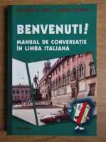 Gabriela E. Dima - Benvenuti. Manual de conversatie in limba italiana