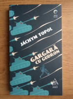 Jachym Topol - Gargara cu gudron