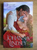 Anticariat: Johanna Lindsey - Pe urmele iubirii
