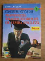 Anticariat: Leon Levitchi - Essential english. Manualul traducatorului de limba engleza
