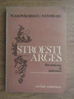 Anticariat: N. Leonachescu Nandrasu - Stroesti-Arges. Documente si marturii