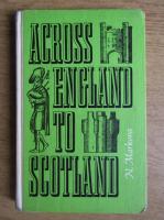N. N. Markova - Across England to Scotland