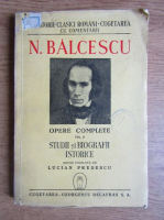 Nicolae Balcescu - Opere Complete (volumul 2) (1944)