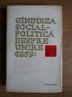 Anticariat: Petre Constantinescu Iasi - Gandirea social-politica despre unire, 1859