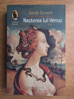 Anticariat: Sarah Dunant - Nasterea lui Venus