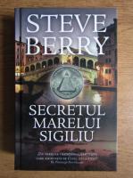 Anticariat: Steve Berry - Secretul marelui sigiliu