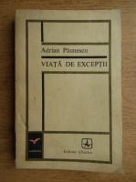 Adrian Paunescu - Viata de exceptii (1971)