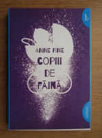 Anticariat: Anne Fine - Copiii de faina