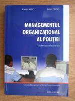 Costica Voicu, Stefan Pruna - Managementul organizational al politiei