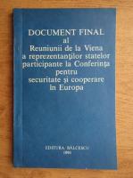 Anticariat: Document final al Reuniunii de la Viena a reprezentantilor statelor principate la Conferinta pentru securitate si cooperare in Europa