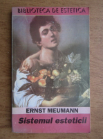 Ernst Meumann - Sistemul esteticii