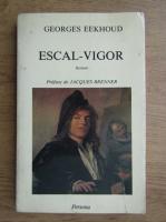 Georges Eekhoud - Escal-Vigor