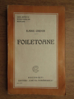 Anticariat: Ilarie Chendi - Foiletoane (1925)